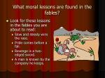 what moral lessons are found in the fables