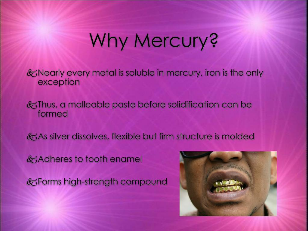 Why Mercury?