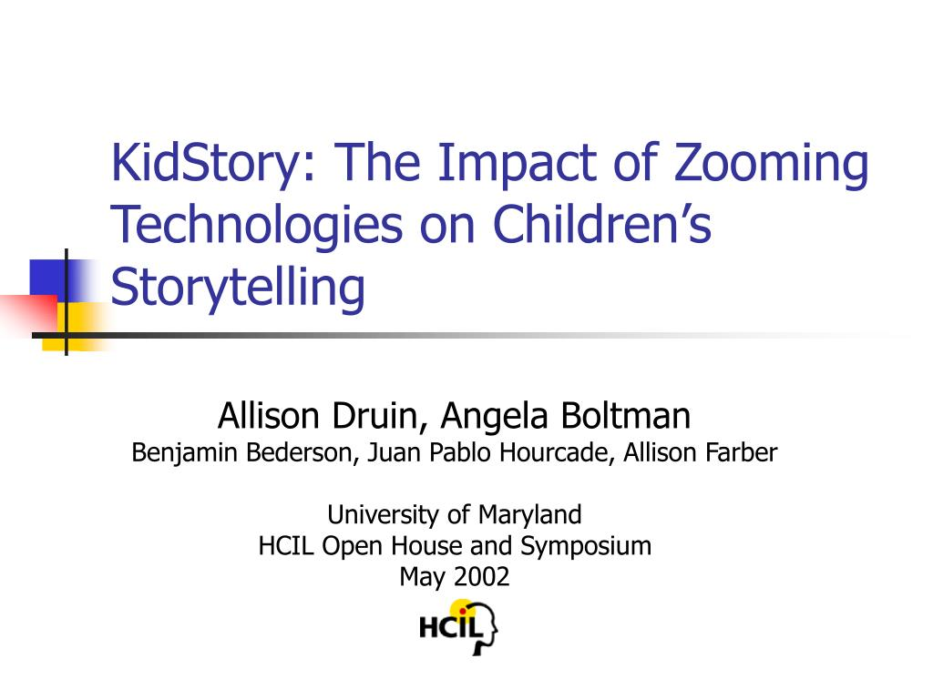 kidstory the impact of zooming technologies on children s storytelling l.