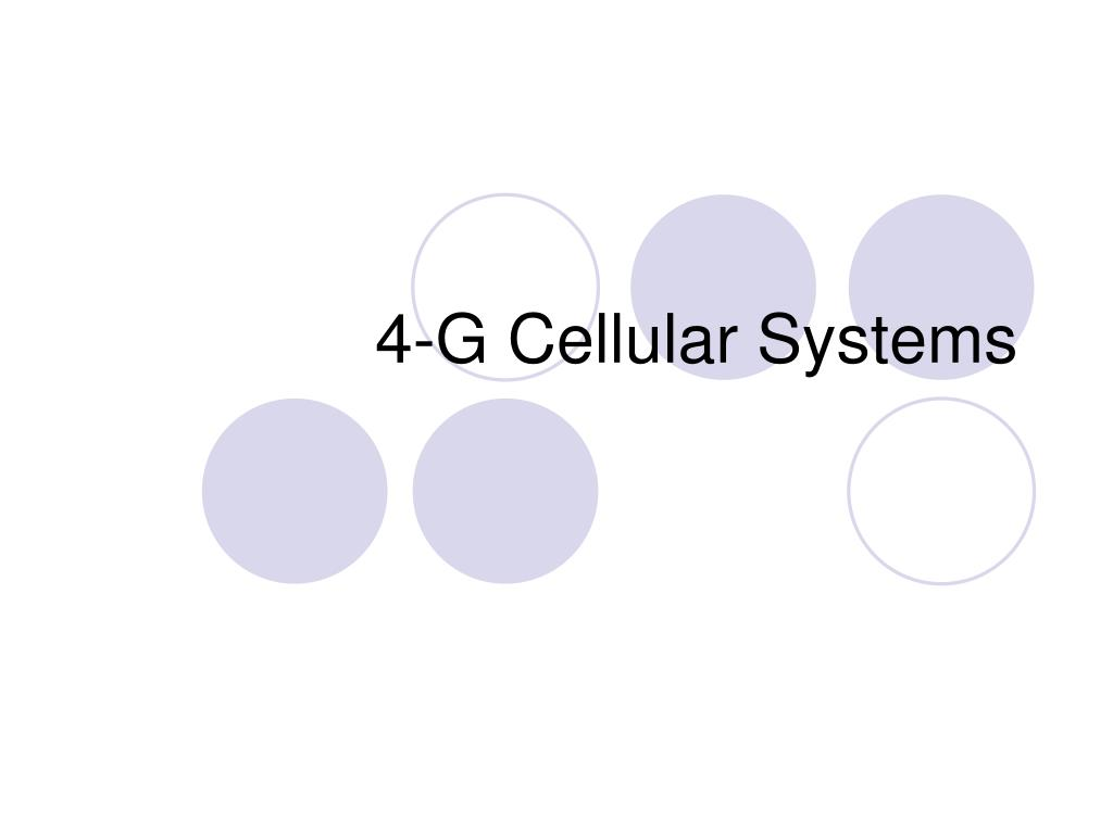 4 g cellular systems l.