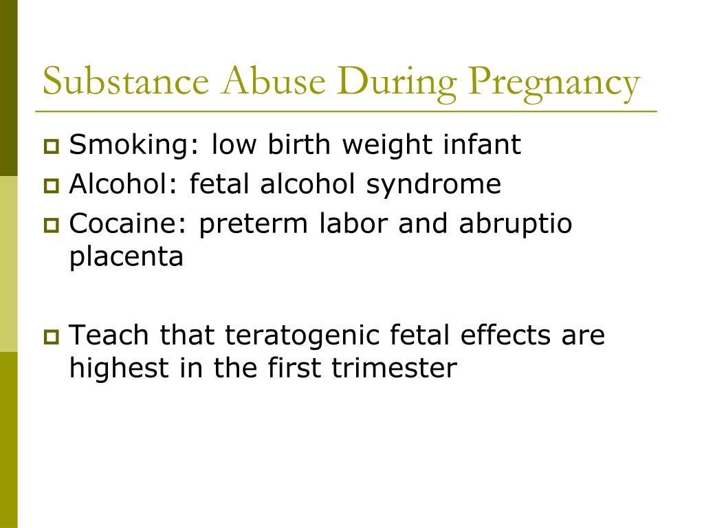 Substance Abuse During Pregnancy