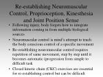 re establishing neuromuscular control proprioception kinesthesia and joint position sense