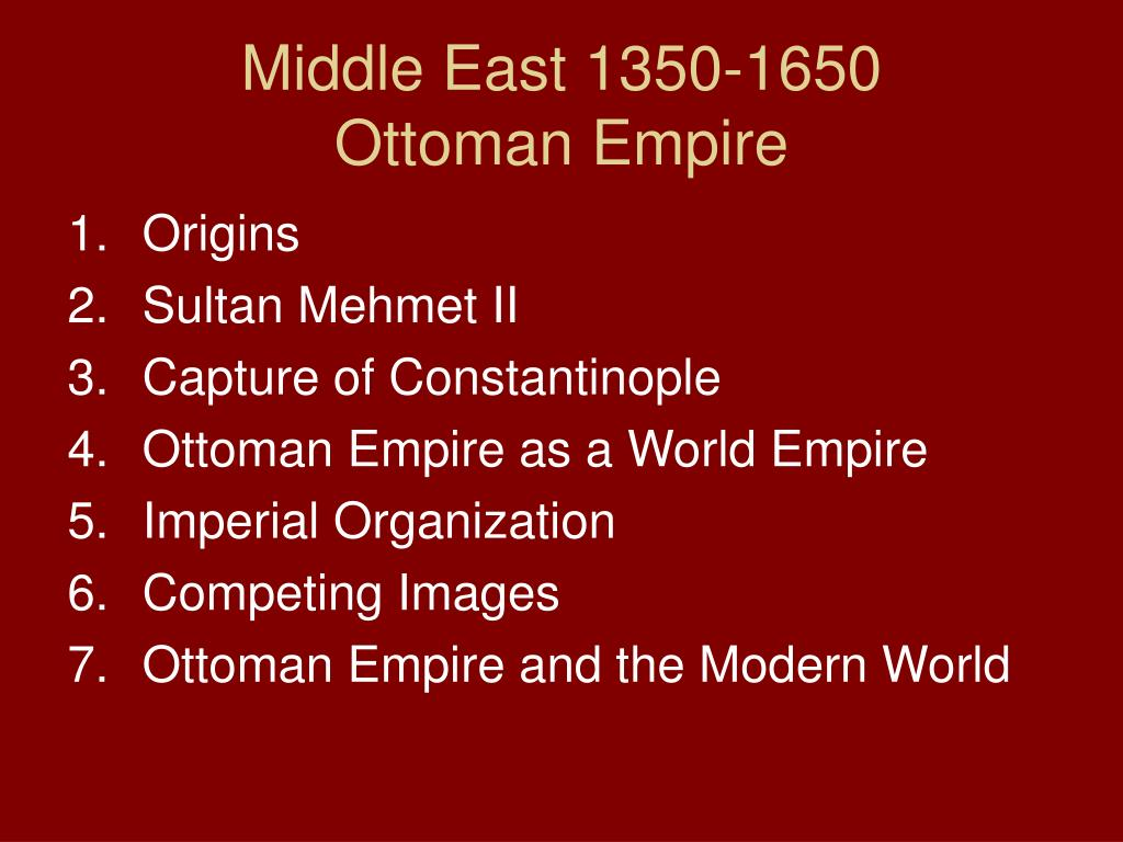 middle east 1350 1650 ottoman empire l.