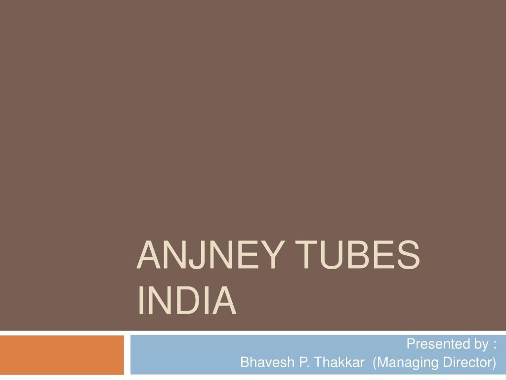 anjney tubes india l.