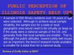 public perception of illinois safety belt use