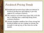 feedstock pricing trends
