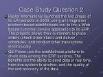 case study question 2