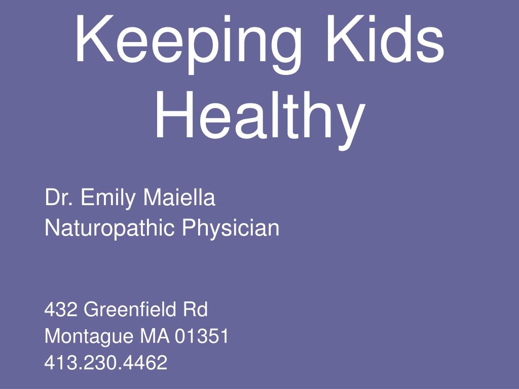 keeping kids healthy l.