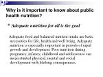 why is it important to know about public health nutrition