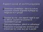aspect social et communautaire