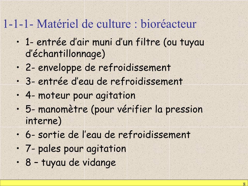 1-1-1- Matériel de culture : bioréacteur