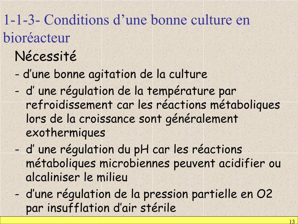 1-1-3- Conditions d'une bonne culture en bioréacteur