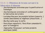 3 1 1 1 obtention de levains servant la fabrication d aliments
