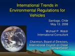 international trends in environmental regulations for vehicles