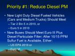 priority 1 reduce diesel pm
