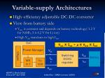 variable supply architectures