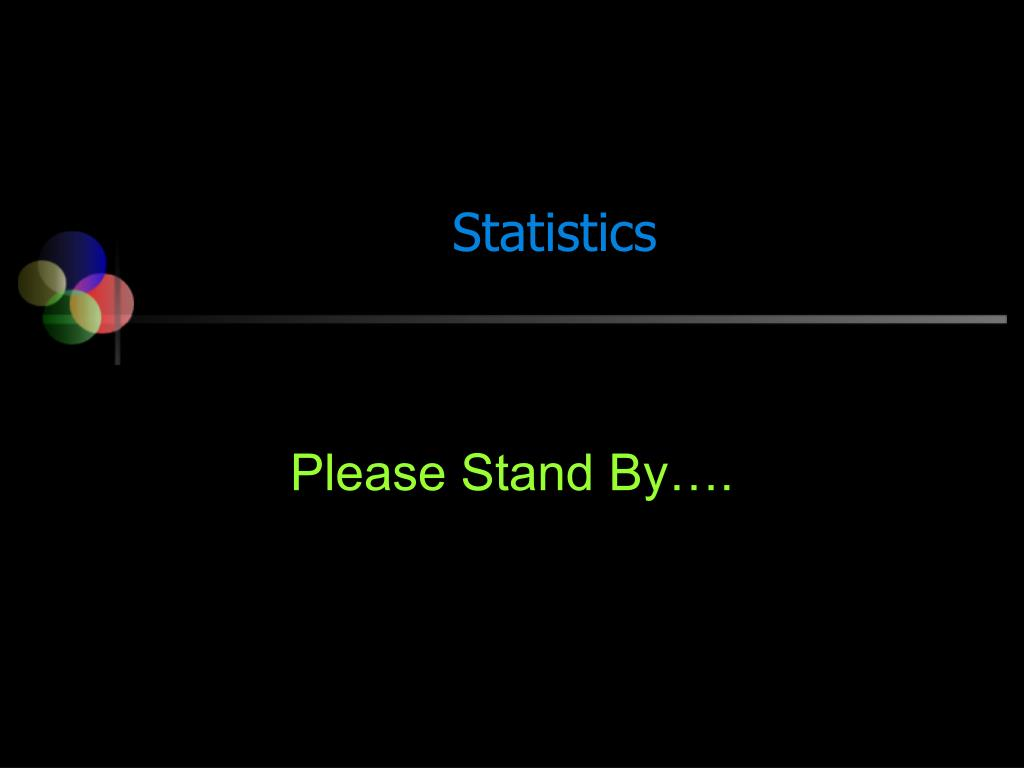 please stand by l.