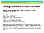 baltagi and griffin s gasoline data