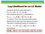 log likelihood for an lc model
