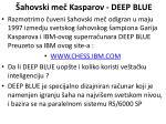 ahovski me kasparov deep blue