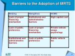 barriers to the adoption of mrts