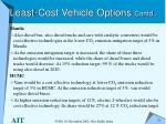 least cost vehicle options contd