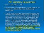 ar signatory requirement