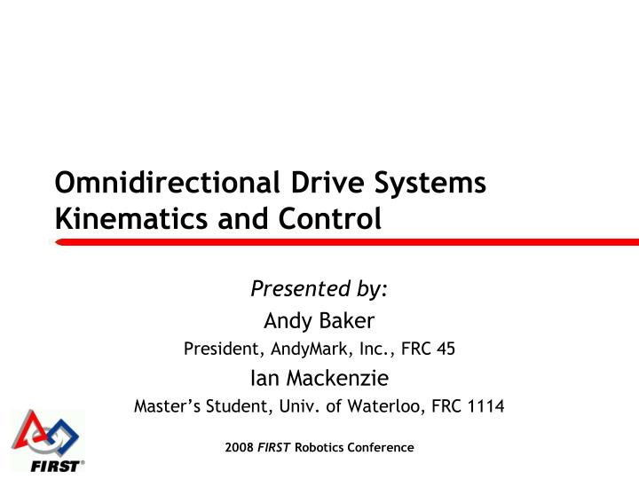 omnidirectional drive systems kinematics and control n.