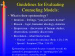 guidelines for evaluating counseling models