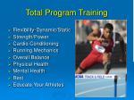 total program training