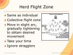 herd flight zone