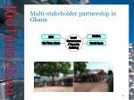 multi stakeholder partnership in ghana