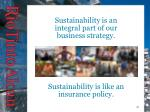 sustainability is an integral part of our business strategy