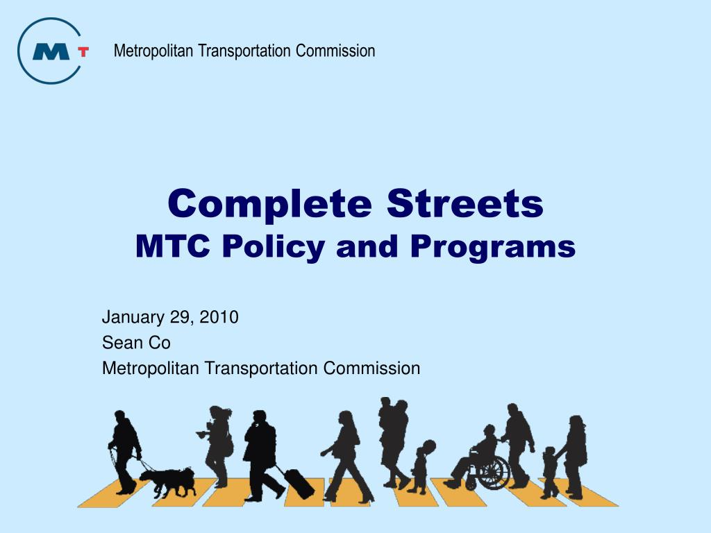 complete streets mtc policy and programs l.
