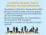 complete streets policy routine accommodations