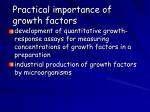 practical importance of growth factors