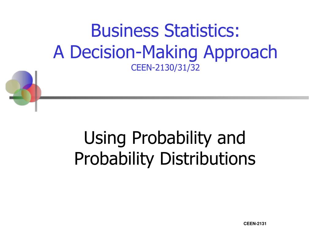 using probability and probability distributions l.