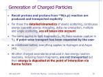 generation of charged particles