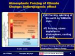 atmospheric forcing of climate change anthropogenic effect