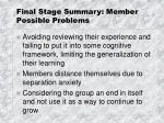 final stage summary member possible problems