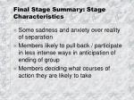 final stage summary stage characteristics