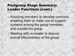 postgroup stage summary leader functions cont16