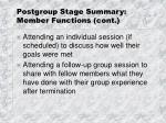 postgroup stage summary member functions cont