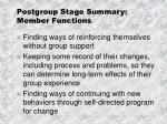 postgroup stage summary member functions