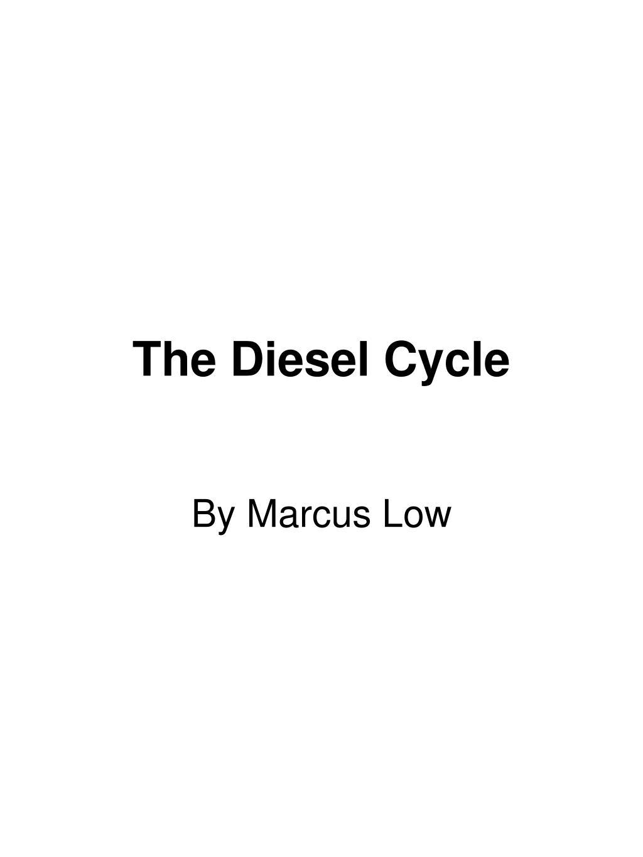 the diesel cycle l.