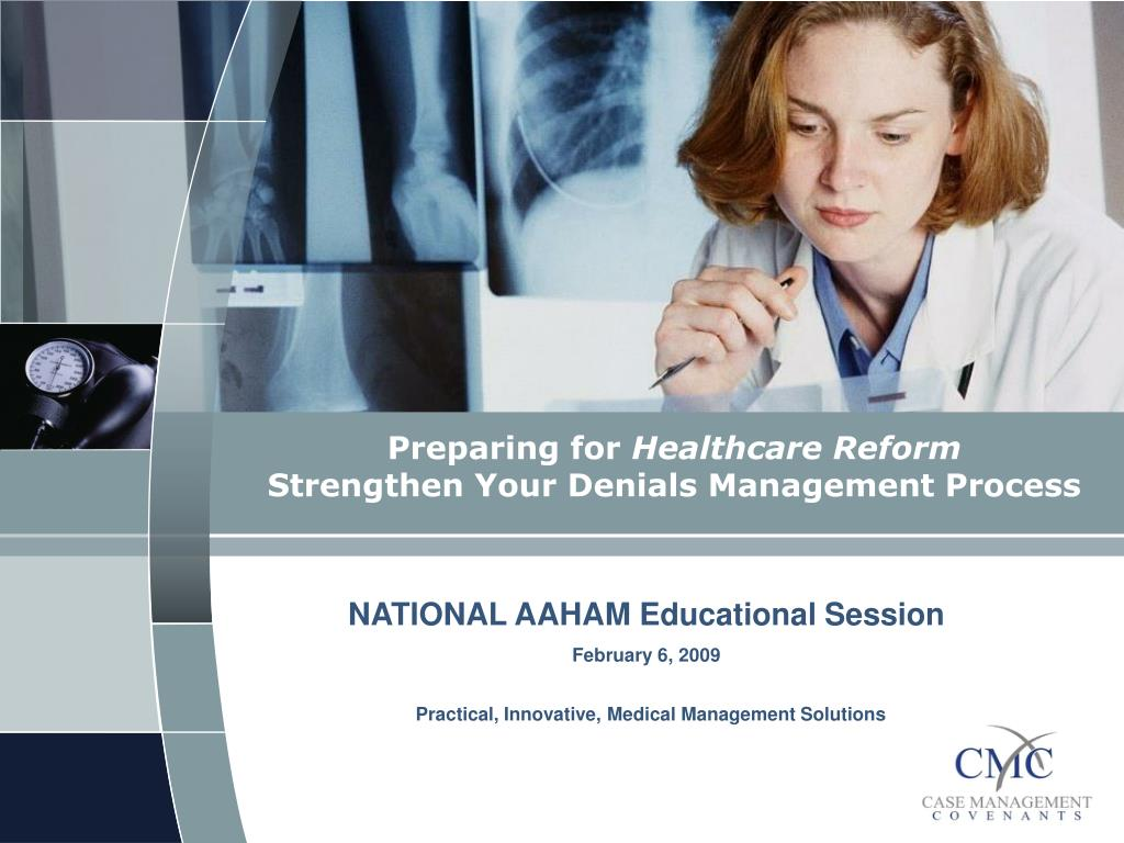 preparing for healthcare reform strengthen your denials management process l.