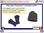 how do insulating fabrics work