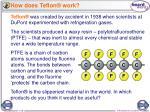 how does teflon work