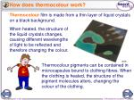 how does thermocolour work