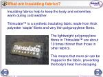 what are insulating fabrics